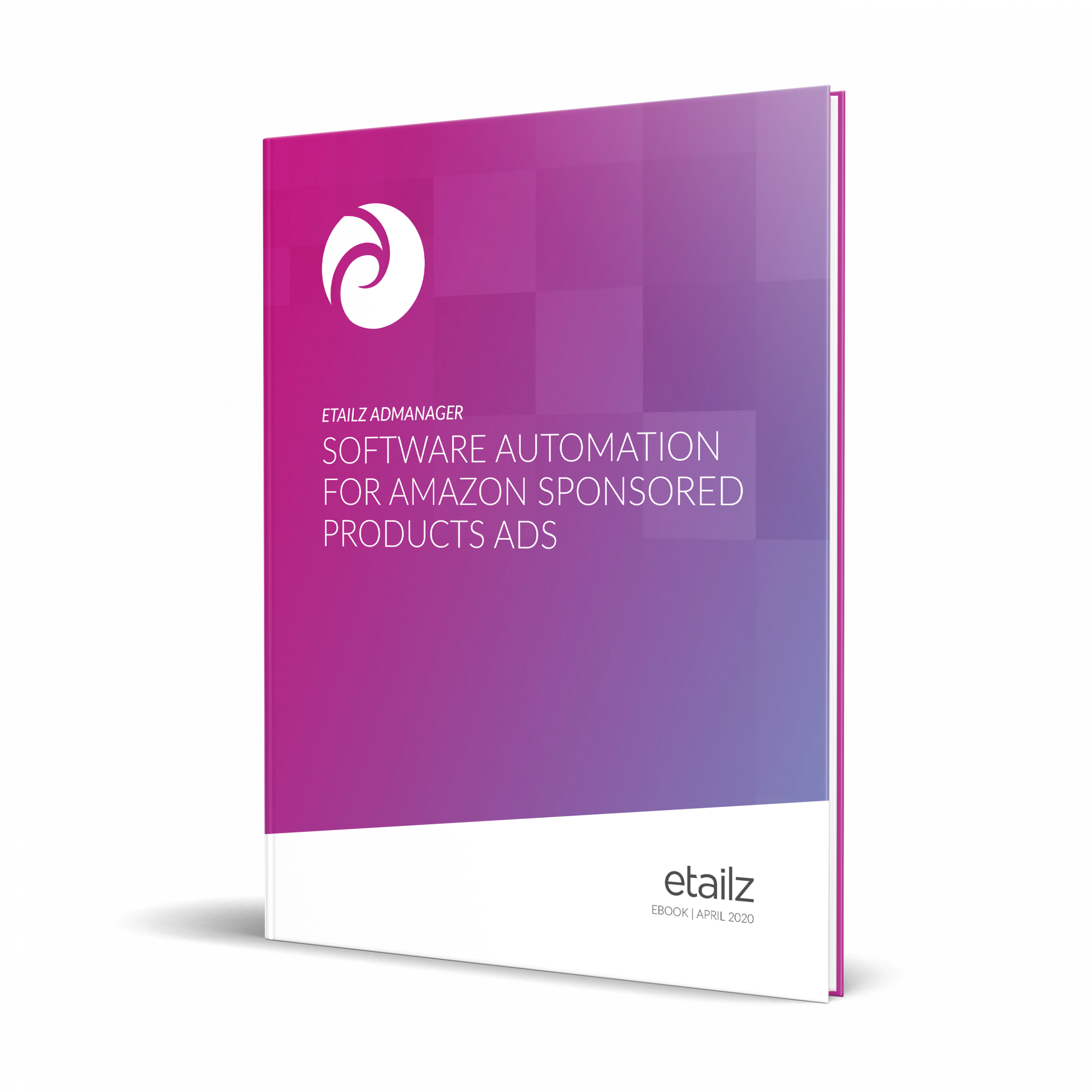 etailz's eBook for AdManager, an Amazon PPC Software