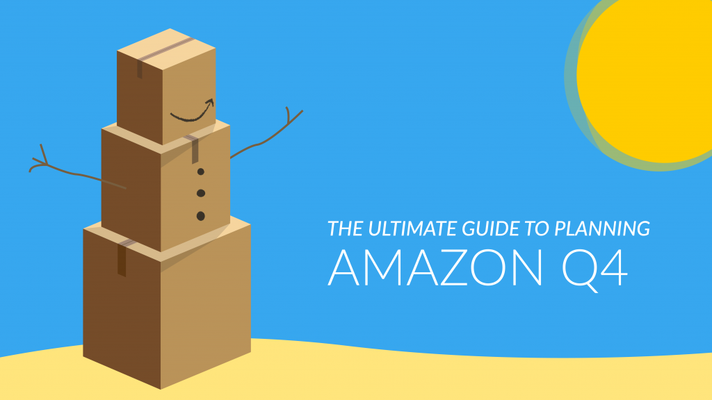 The Ultimate Guide to Prepare for Q4 on Amazon