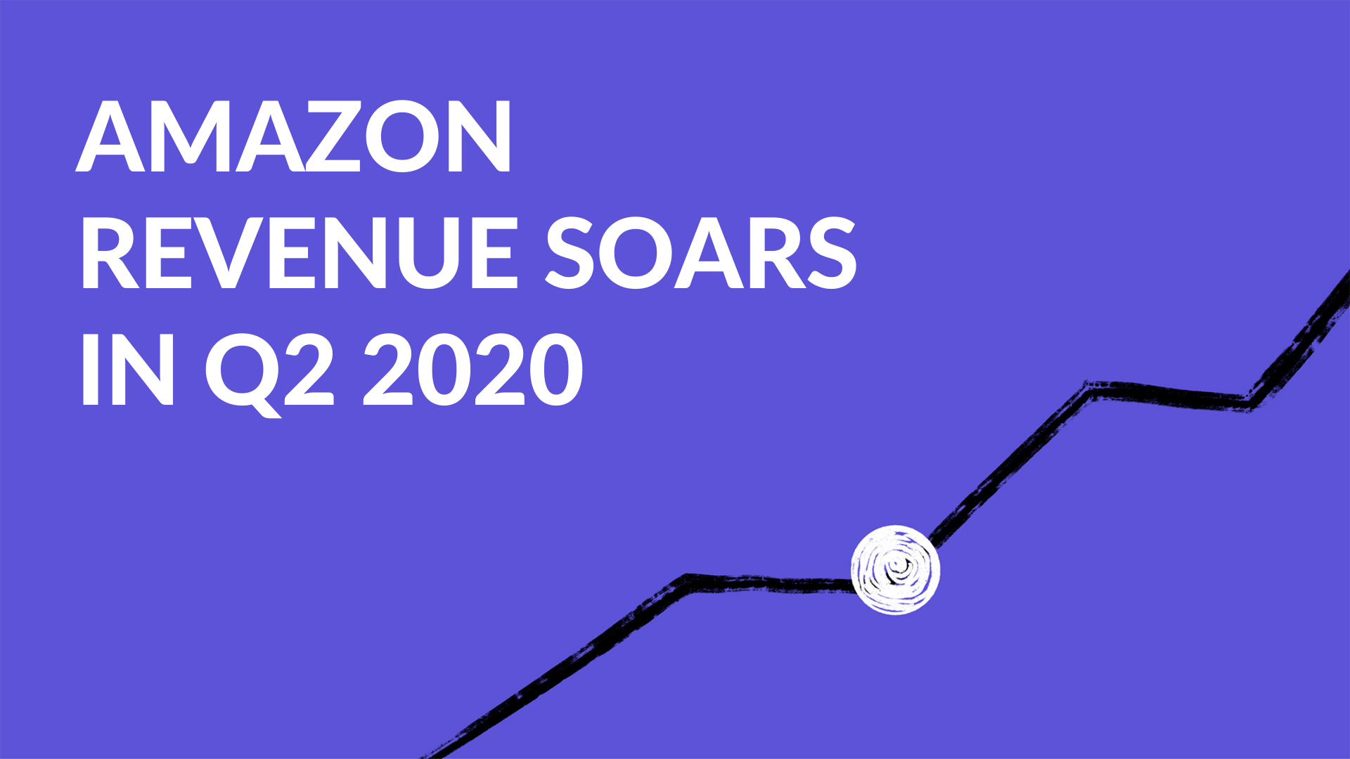 Amazon's second quarter earnings soar in 2020