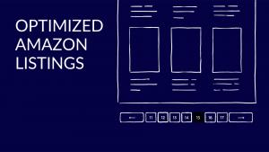 HOW TO CREATE OPTIMIZED AMAZON LISTINGS