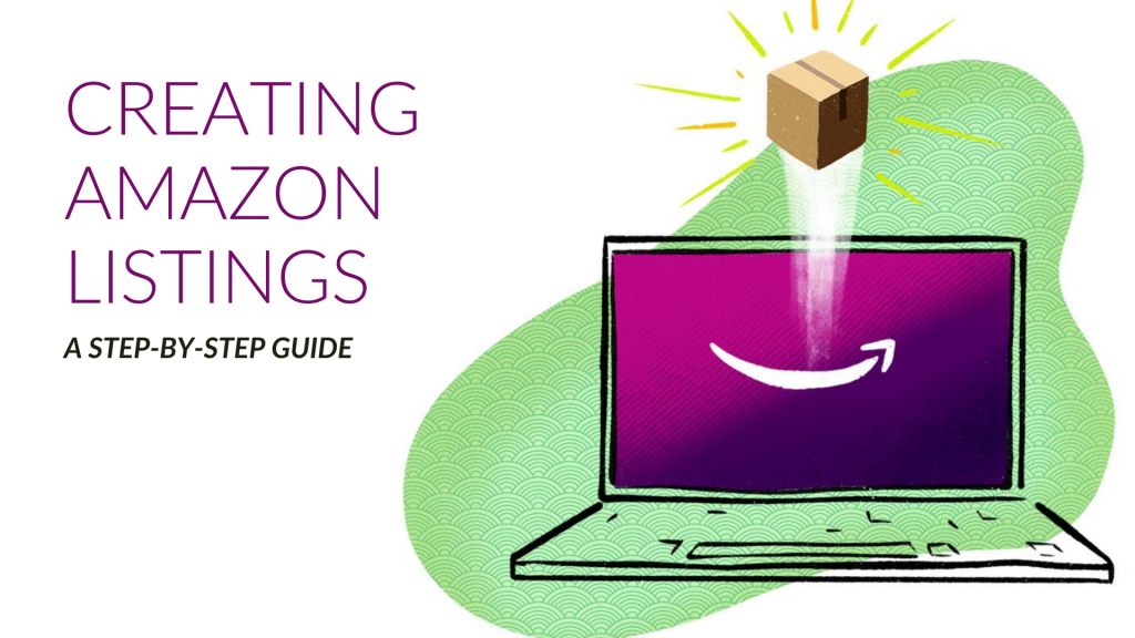 How to Create Amazon Listings in Seller Central