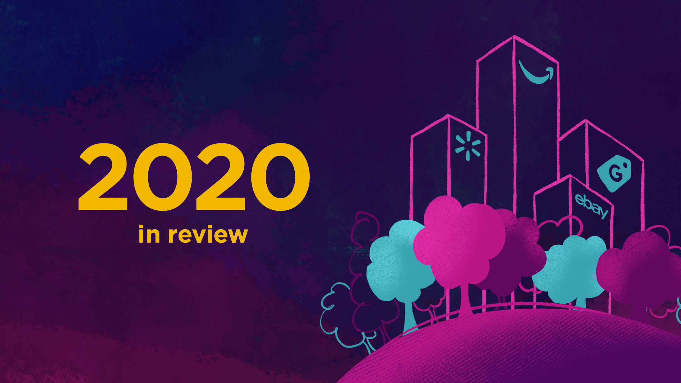 2020 in Review and Our Vision for 2021