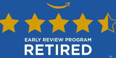 Amazon Ends Early Reviewer Program