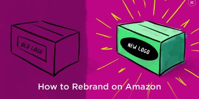 How to Rebrand on Amazon