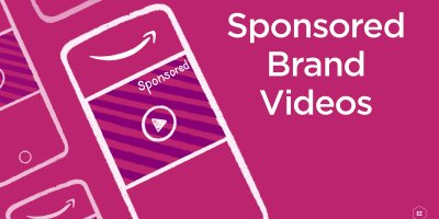 How to Use Amazon Sponsored Brand Videos