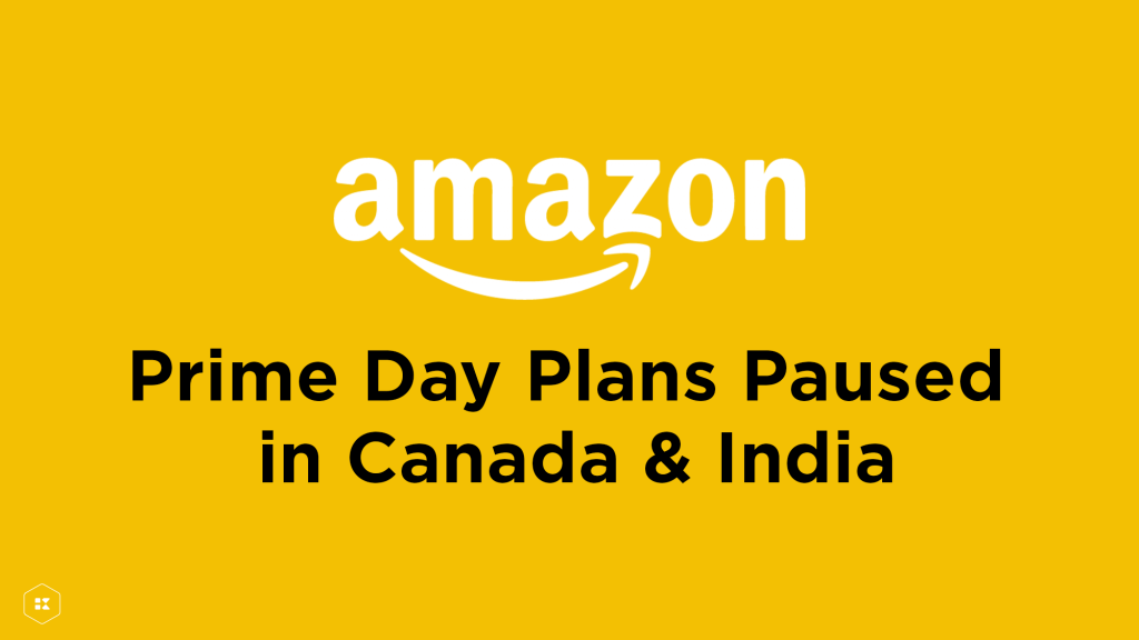 Amazon Pauses Prime Day in Canada and India