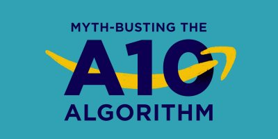 Myth-busting the Amazon A10 Algorithm