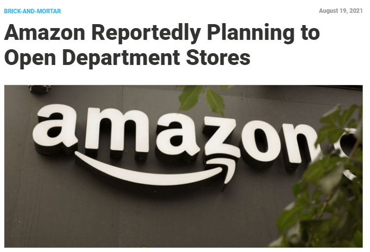 TotalRetail: Amazon Reportedly Planning to Open Department Stores